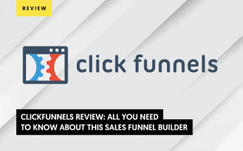 ClickFunnels Review: All You Need to Know About this Sales Funnel Builder