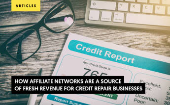 How Affiliate Networks are a source of fresh revenue for Credit Repair Businesses?