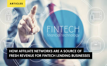 How Affiliate Networks are a source of fresh revenue for Fintech Lending Businesses?