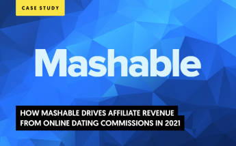 How Mashable Drives Affiliate Revenue from Online Dating Commissions in 2021? (CASE STUDY)