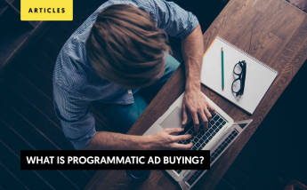 What Is Programmatic Ad Buying? The Complete Beginner's Guide 2021 and Beyond