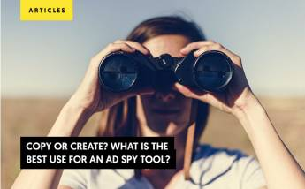 Copy or Create? What is the best use for an Ad Spy Tool?