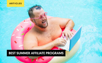 15+ Best Summer Affiliate Programs to promote in 2021