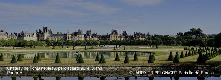 Château de Fontainebleau, parc et jardins, le Grand Parterre. © JARRY-TRIPELON/CRT Paris Île-de-France