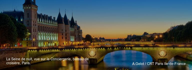 La Seine de nuit, vue sur la Conciergerie, bateau de croisière, Paris. A.Gelot / CRT Paris Ile-de-France