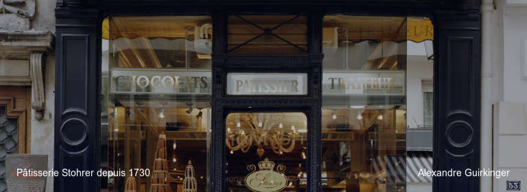 Pâtisserie Stohrer depuis 1730 Alexandre Guirkinger