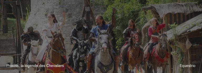 Provins, la légende des Chevaliers Equestrio