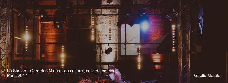 La Station - Gare des Mines, lieu culturel, salle de concert, Paris 2017. Gaëlle Matata