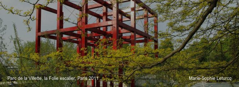 Parc de la Villette, la Folie escalier, Paris 2011 Marie-Sophie Leturcq