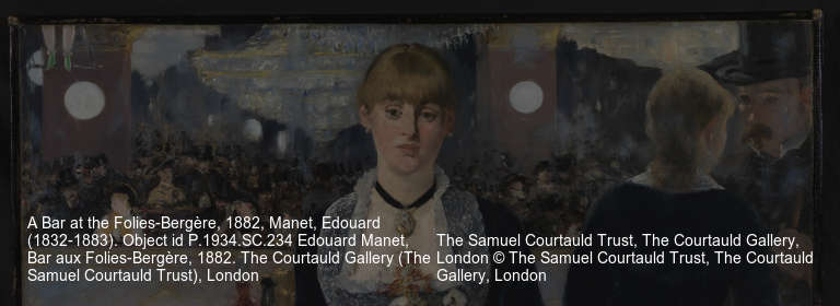 A Bar at the Folies-Bergère, 1882, Manet, Edouard (1832-1883). Object id P.1934.SC.234 Edouard Manet, Bar aux Folies-Bergère, 1882. The Courtauld Gallery (The Samuel Courtauld Trust), London The Samuel Courtauld Trust, The Courtauld Gallery, London © The Samuel Courtauld Trust, The Courtauld Gallery, London