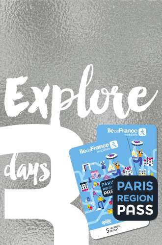 Paris Region Pass - EXPLORE - 3 days package