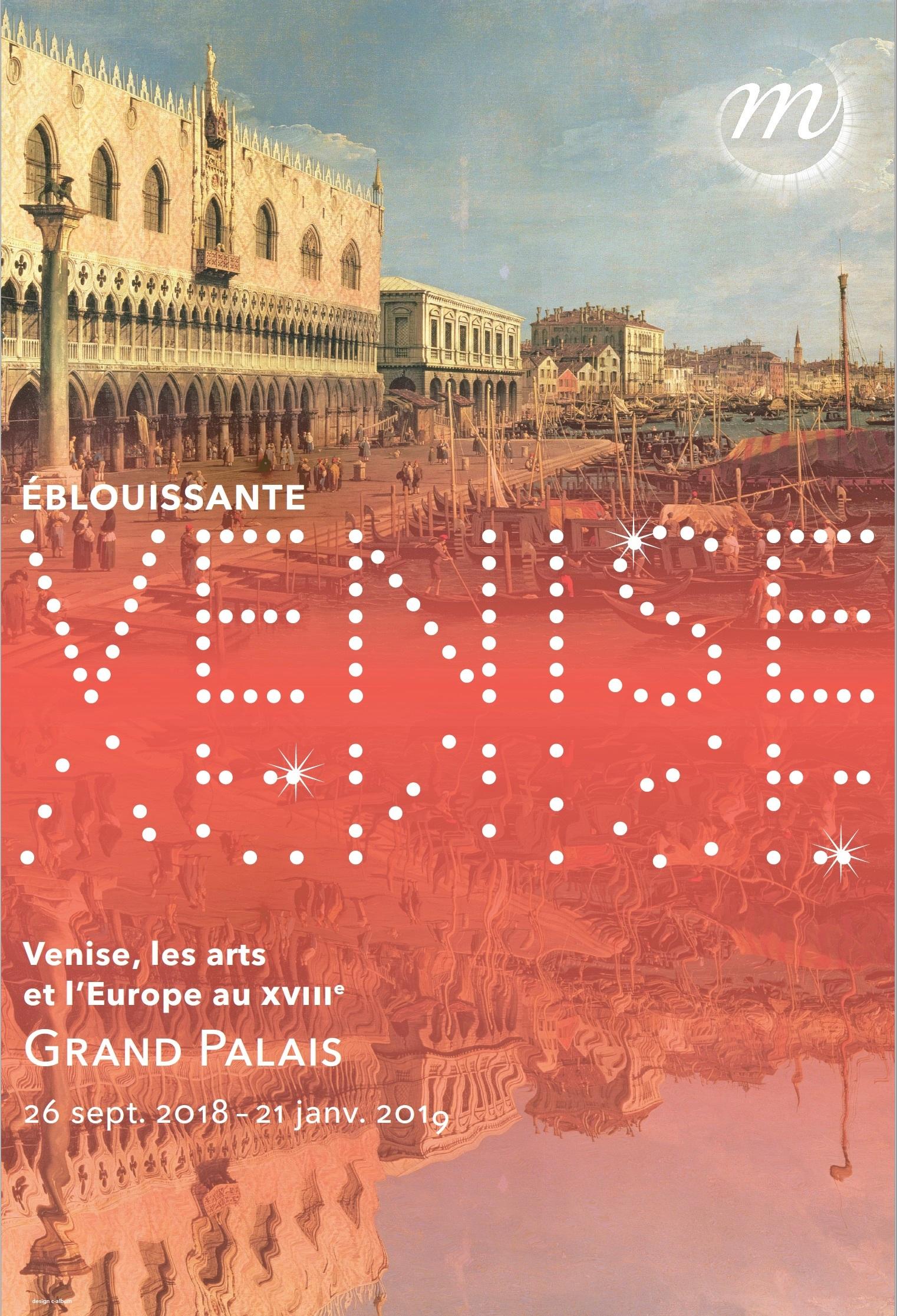Éblouissante Venise Réunion des musées nationaux - Grand Palais 2018