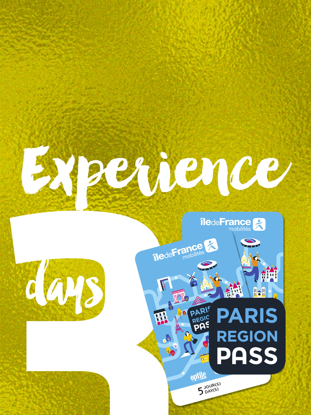 Paris Région Pass - EXPERIENCE - 3 jours