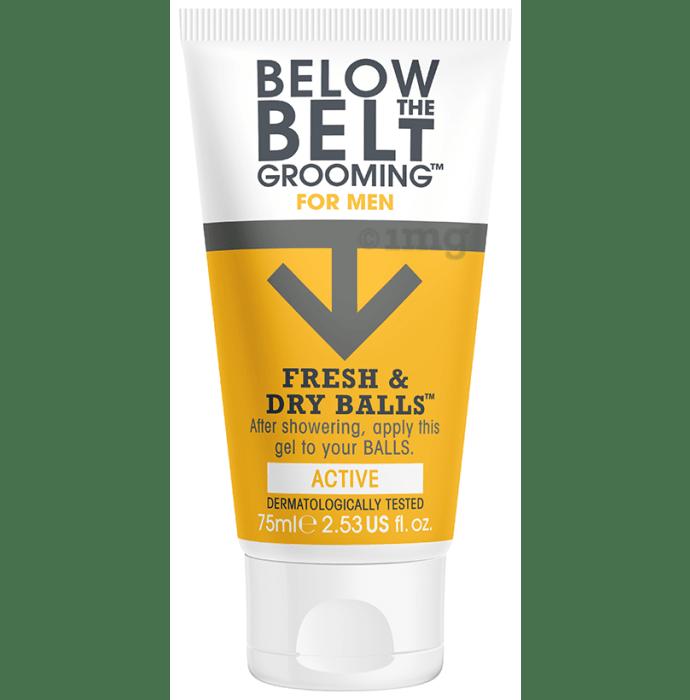 Below the Belt Grooming for Men Fresh and Dry Balls Gel Active
