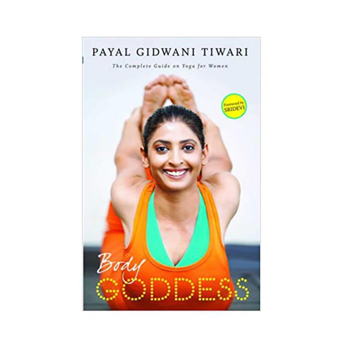 Body Goddess by Payal Gidwani Tiwari