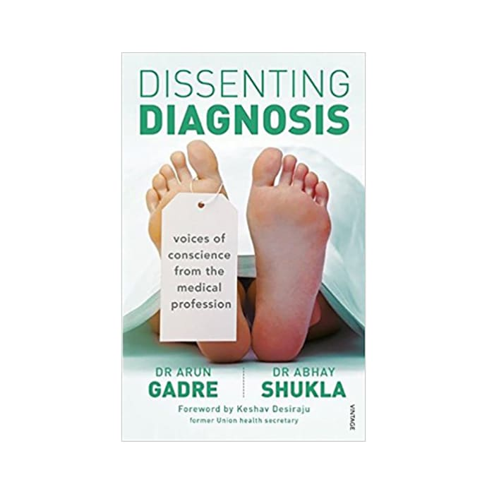 Dissenting Diagnosis by Arun Gadre