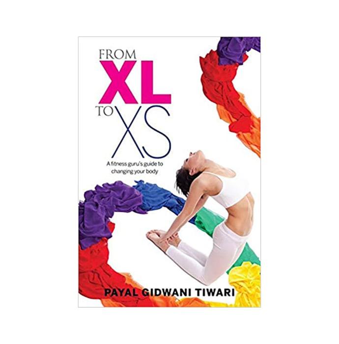 From XL to XS by Payal Gidwani Tiwari
