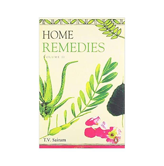 Home Remedies Volume-II by T V Sairam