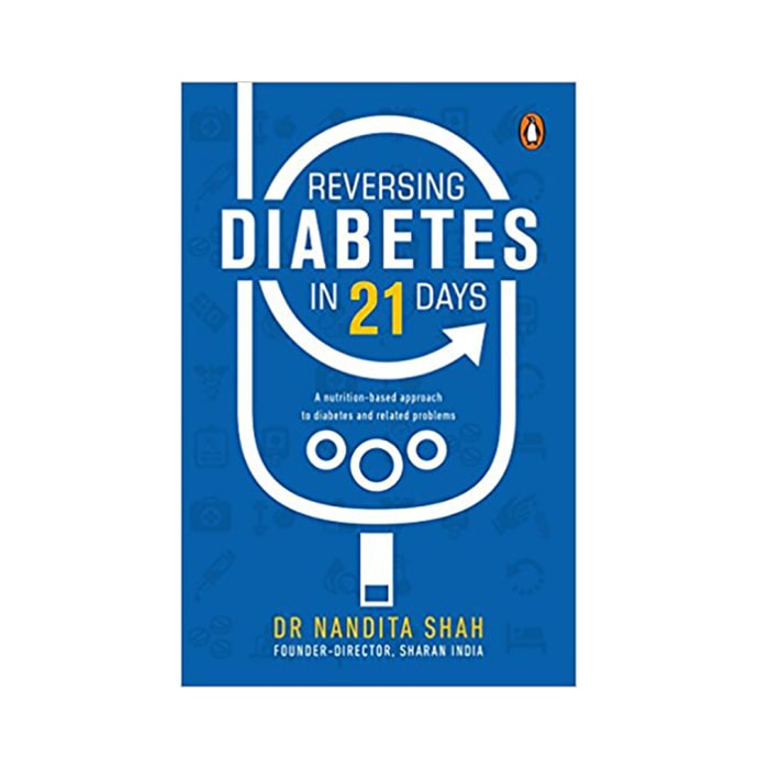 Reversing Diabetes in 21 Days by Nandita Shah