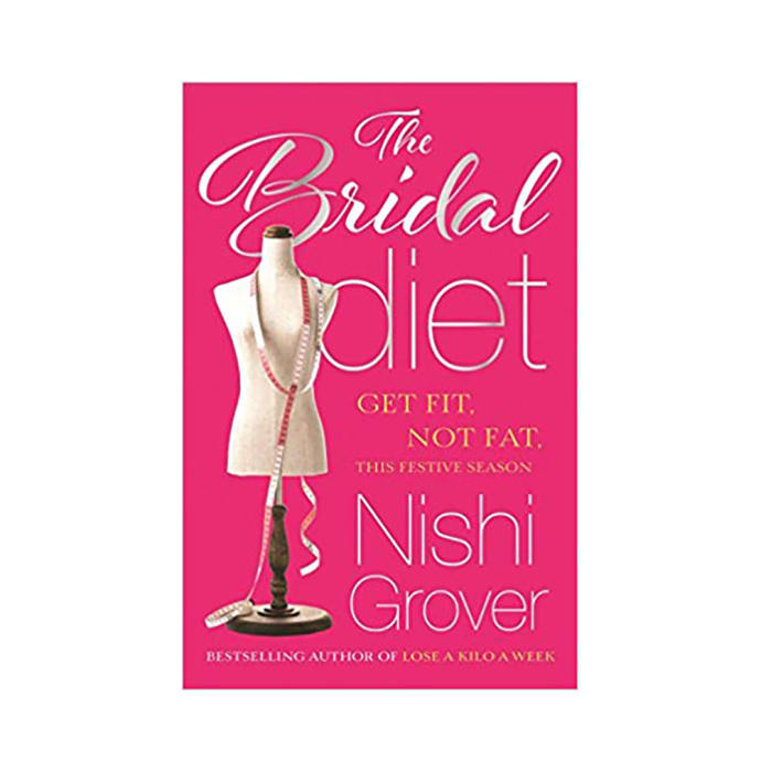 The Bridal Diet by Nishi Grover