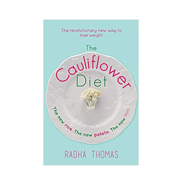 The Cauliflower Diet by Radha Thomas