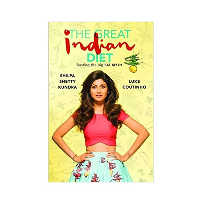 The Great Indian Diet by Shilpa Shetty Kundra