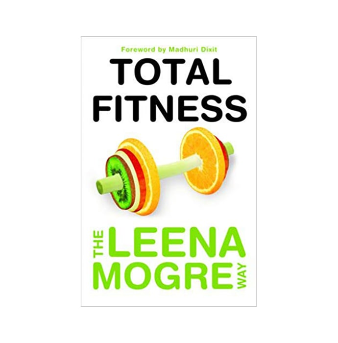 Total Fitness by Leena Mogre