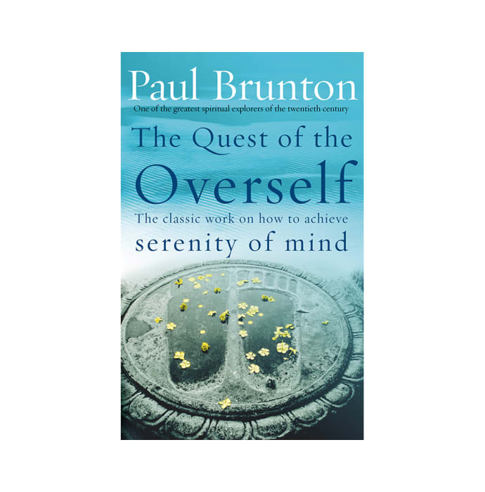 The Quest Of The Overself by Paul Brunton