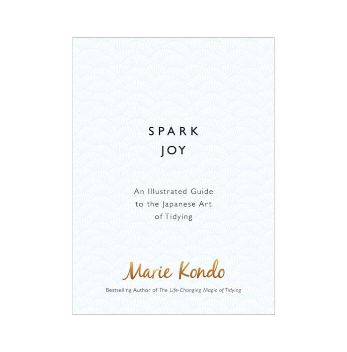 Spark Joy by Marie Kondō