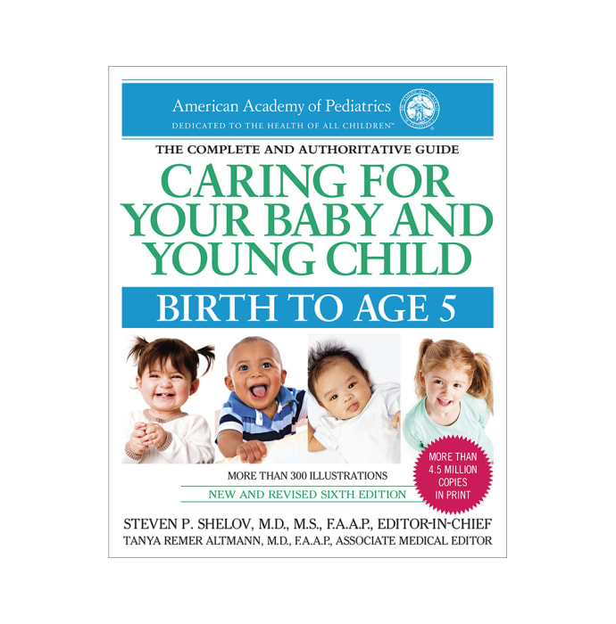 Caring for Your Baby and Young Child by American Academy of Pediatrics
