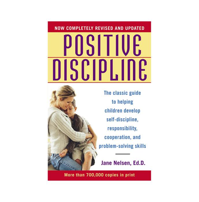 Positive Discipline-Revised & Updated by Jane Nelsen