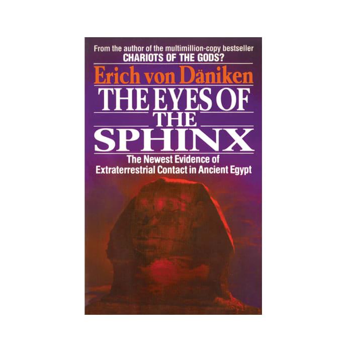 The Eyes of the Sphinx by Erich Von Däniken