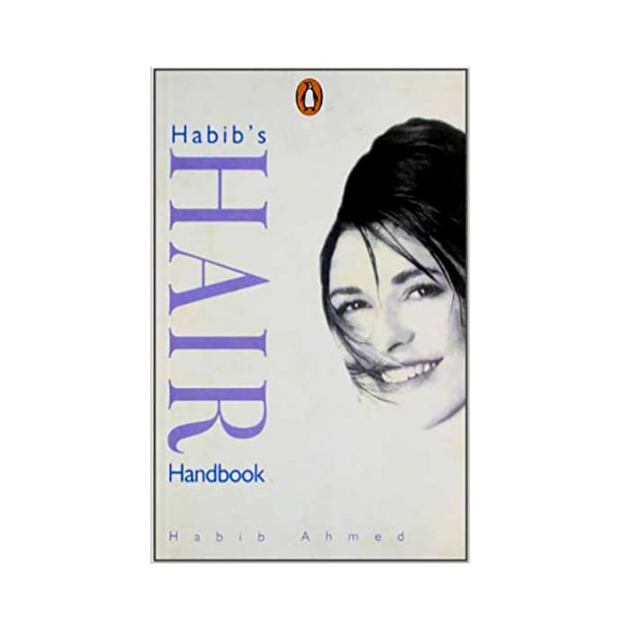 Habib's Hair Handbook by Habib Ahmed