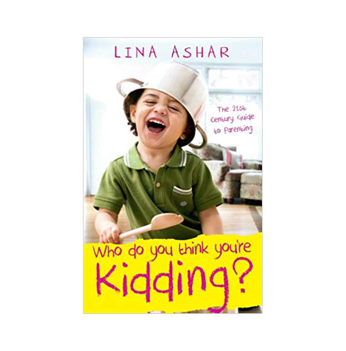 Who Do You Think You're Kidding? by Lina Ashar