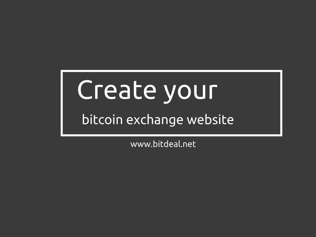 How to create your own bitcoin exchange
