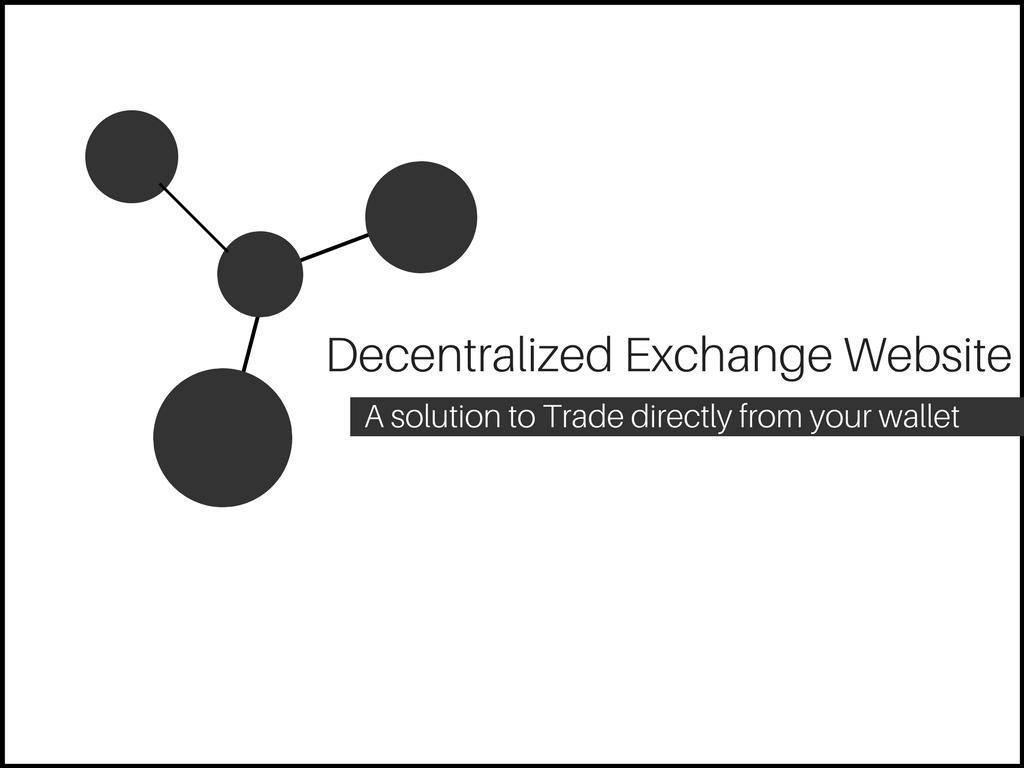 The Importance of Decentralized Exchange Websites
