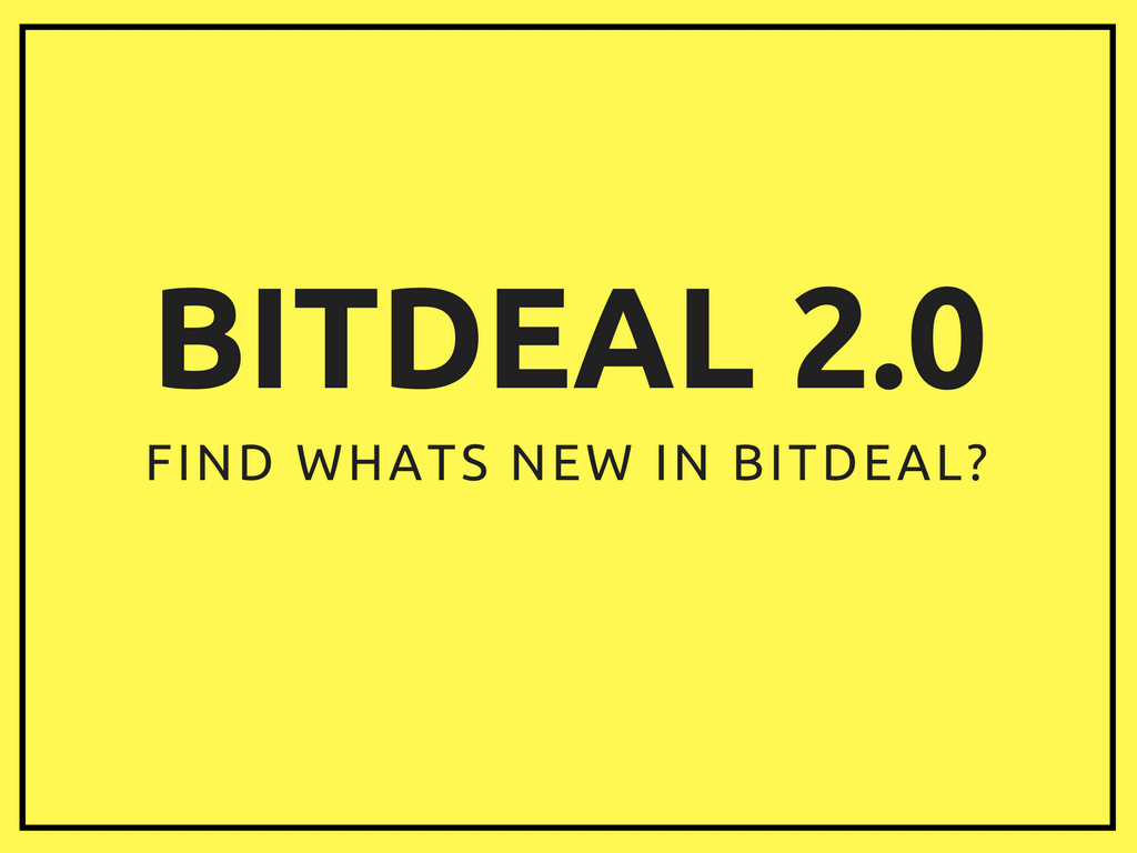 Feel The New Eye-Catching Look of Bitdeal 2.0