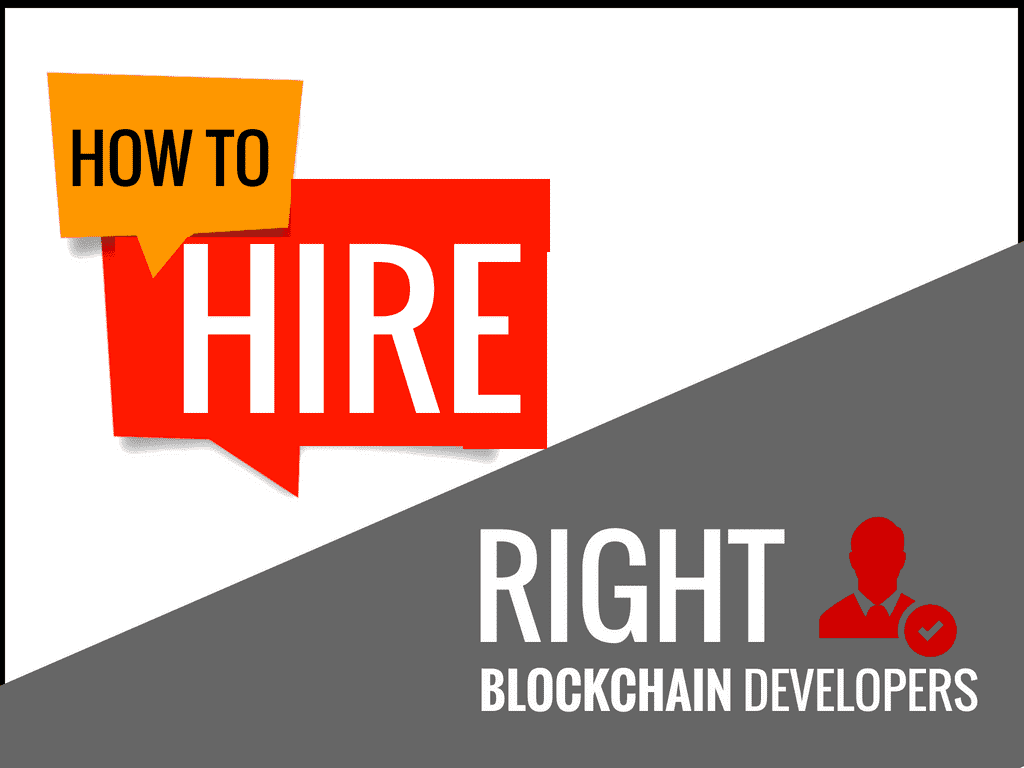 How to Hire a Good Blockchain Developer?