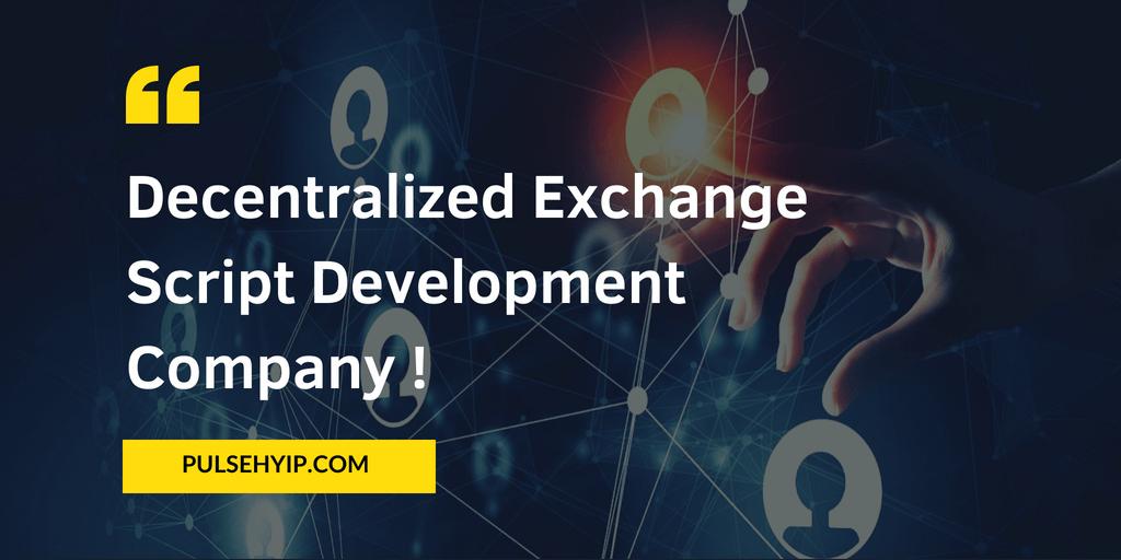 Best Decentralized Exchange Script Development Company!