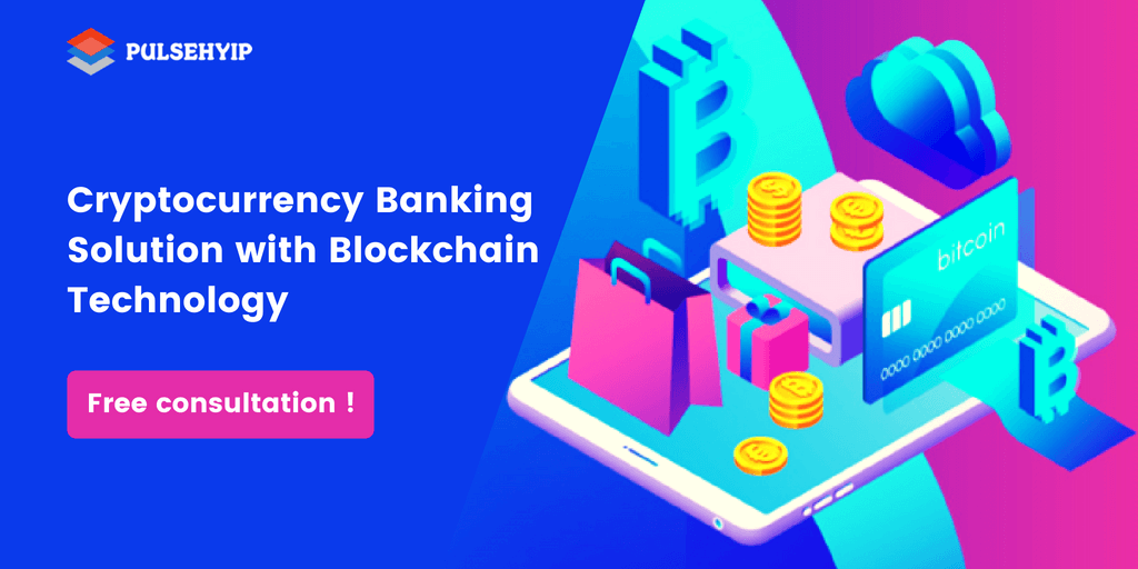 Cryptocurrency Banking Software with Blockchain Technology