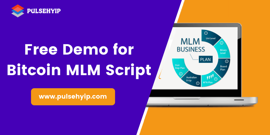 Get a Free Demo for Bitcoin MLM Software