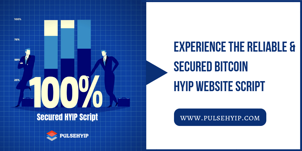 Experience the secured Bitcoin HYIP Website Script