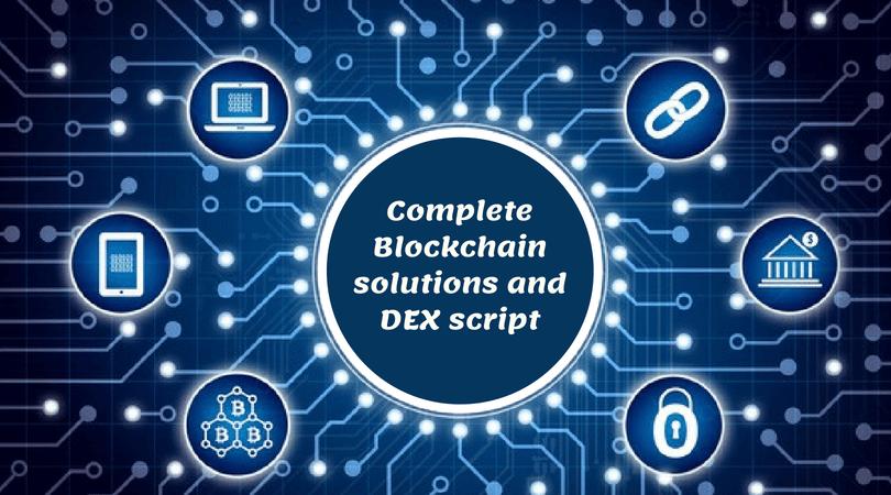 Complete decentralized exchange script and Blockchain development solution