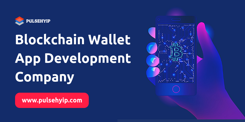 Blockchain Wallet App Development Company In India