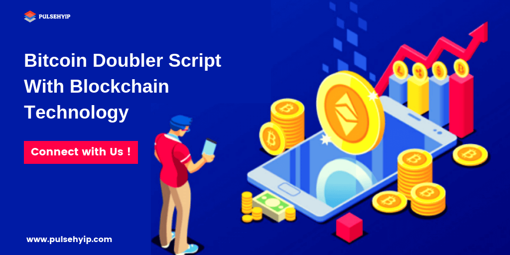 Blockchain Bitcoin Doubler Script for Cryptocurrency Investment Business