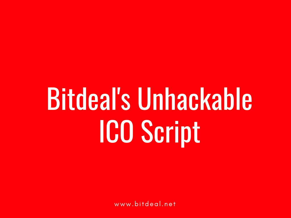 Unhackable ICO Script for startups and entrepreneurs!