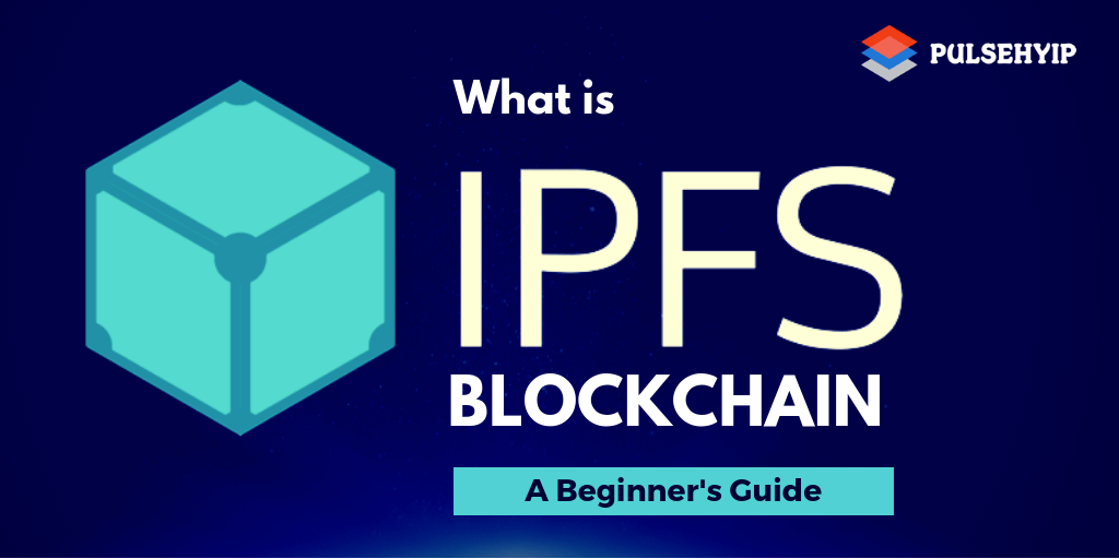 What is IPFS Blockchain? A Step-by-Step Guide for Beginners