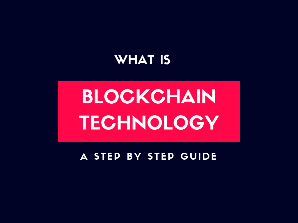 What is Blockchain Technology ? How it works?