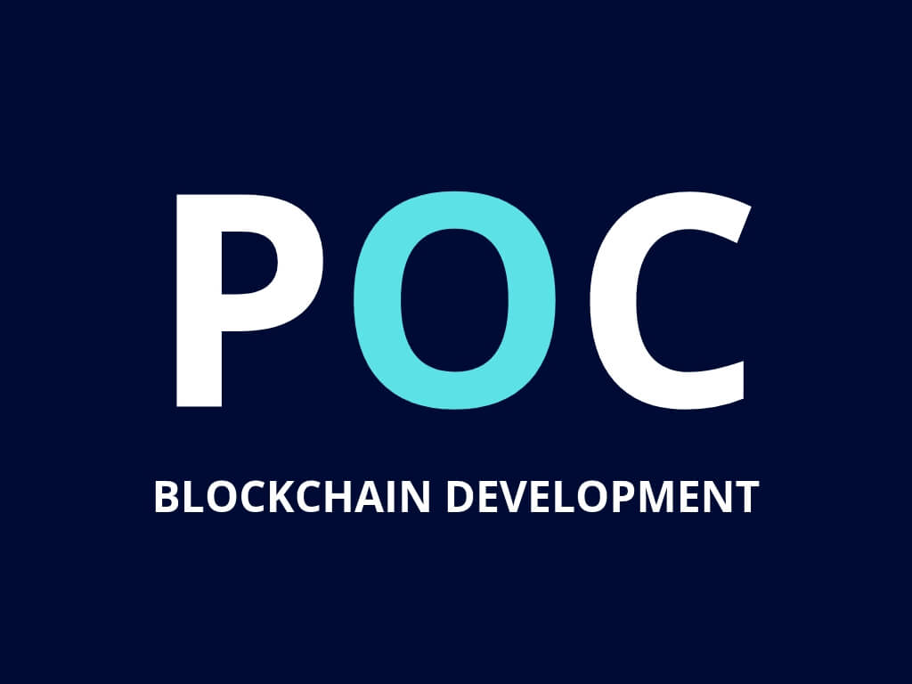 Blockchain POC Development Services | POC Blockchain