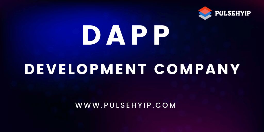 Reshape your Business with Dapp Development Services